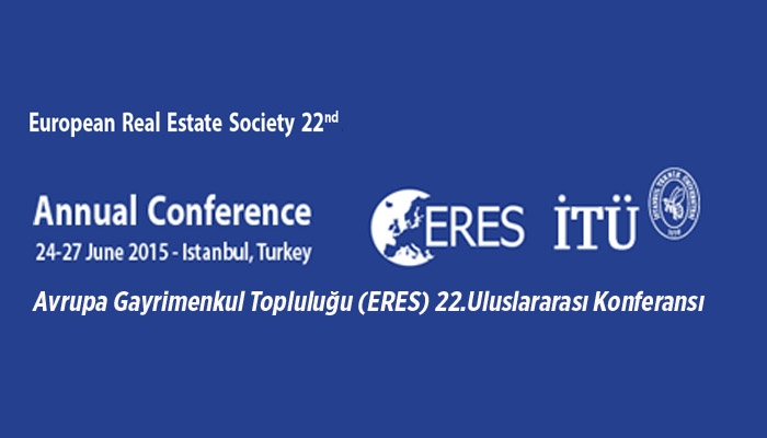 We are happy to invite you to the 22nd European Real Estate Society Conference to be held on the June 24-27, 2015 in Istanbul, Turkey